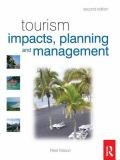 Tourism Impacts, Planning and Management 9780750684927