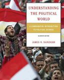 Understanding the Political World 11th Edition
