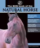 The BHS Book of the Natural Horse
