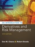 Introduction to Derivatives and Risk Management (with Stock-Trak Coupon) 10th Edition