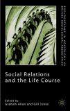 Social Relations and the Life Course 9780333984970