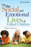 On the Social and Emotional Lives of Gifted Children 4th Edition