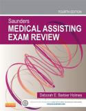 Saunders Medical Assisting Exam Review 4th Edition