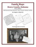 Family Maps of Henry County, Alabama, Deluxe Edition 9781420315011