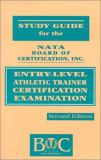 Study Guide for the Nata Board of Certification, Inc. Entry-Level Athletic Trainer Certification Examination 9780803665019