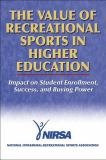 The Value of Recreational Sports in Higher Education 9780736055031