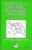 Mathematical Modelling in Education and Culture 9781904275053