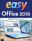 Easy Office 2016 1st Edition