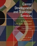 Career Development and Transition Services 4th Edition