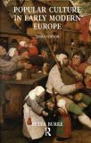 Popular Culture in Early Modern Europe 3rd Edition