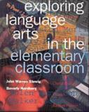 Exploring Language Arts in the Elementary Classroom 9780534175085