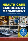 Health Care Emergency Management 9780763755133