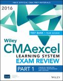 Wiley CMAexcel Learning System Exam Review 2016 + Test Bank