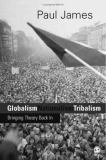 Globalism, Nationalism, Tribalism 9780761955139