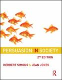 Persuasion in Society 2nd Edition