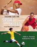 Teaching Cues for Sport Skills for Secondary School Students 6th Edition