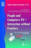 People and Computers XV - Interaction Without Frontiers 9781852335151