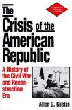 The Crisis of the American Republic 9780312095154