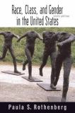 Race, Class, and Gender in the United States 6th Edition