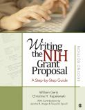 Writing the NIH Grant Proposal 2nd Edition