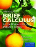 Brief Calculus for the Business, Social, and Life Sciences 9781449695163