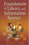 Foundations of Library and Information Science, 2nd Edition 9781555705183