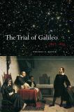 The Trial of Galileo, 1612-1633