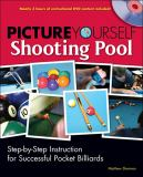 Picture Yourself Shooting Pool 9781598635195