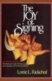The Joy of Signing 2nd Edition