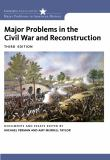 Major Problems in the Civil War and Reconstruction 3rd Edition