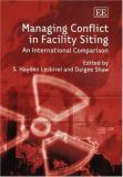 Managing Conflict in Facility Siting 9781843765233
