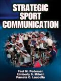 Strategic Sport Communication 1st Edition