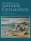 The Heritage of Japanese Civilization 2nd Edition