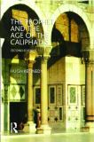 The Prophet and the Age of the Caliphates 9780582405257