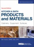 Kitchen and Bath Products and Materials 2nd Edition