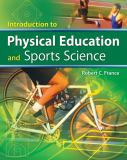 Introduction to Physical Education and Sports Science 1st Edition