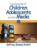 Encyclopedia of Children, Adolescents, and the Media 9781412905305