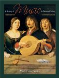 A History of Music in Western Culture 3rd Edition