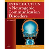 Introduction to Neurogenic Communication Disorders 7th Edition