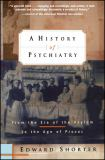 A History of Psychiatry 2nd Edition
