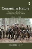Consuming History 2nd Edition