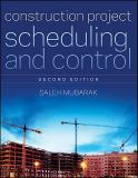 Construction Project Scheduling and Control 9780470505335