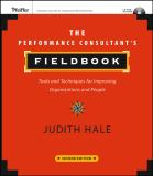 The Performance Consultant's Fieldbook 2nd Edition