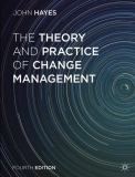 The Theory and Practice of Change Management 4th Edition