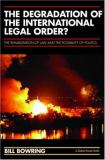 The Degradation of the International Legal Order? 9781904385363