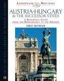 Austria-Hungary and the Successor States 9780816045372