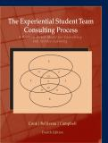 The Experiential Student Team Consulting Process 3rd Edition