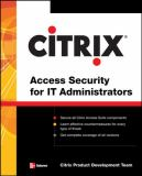 Citrix Access Security for IT Administrators 9780071485432