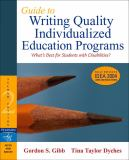 Guide to Writing Quality Individualized Education Programs 2nd Edition