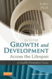 Growth and Development Across the Lifespan 2nd Edition